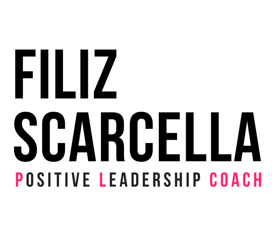 FILIZ SCARCELLA | Positive Leadership Coach