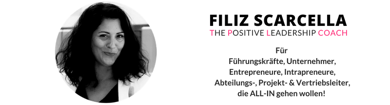Positive Leadership Coach Filiz Scarcella - Verlinkung zu LinkedIn