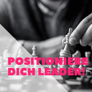 Positionierung als Leader